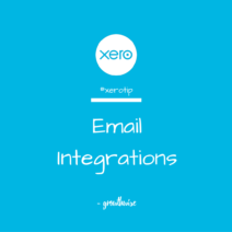 Xero Tip - Gmail + Office365 Integrations