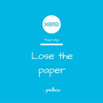 Xero Tip - Lose the Paper